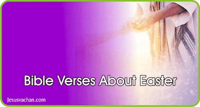 Best Easter Bible Verses | Jesus Vachan, Happy Easter, Bible verses about Happy Easter, simple easter bible verses, today easter verses, easter verses for wishing