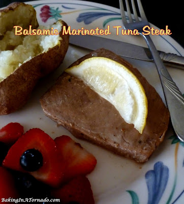 Balsamic Marinated Tuna Steak for a fast, flavorful, low fat dinner. | Recipe developed by www.BakingInATornado.com | #recipe #dinner