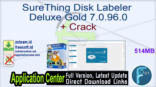 SureThing Disk Labeler Deluxe Gold 7.0.96.0 + Crack_ ZcTeam.id
