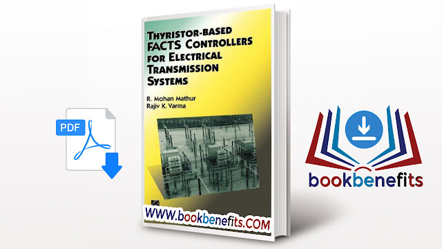 Thyristor-Based FACTS Controllers for Electrical Transmission Systems pdf