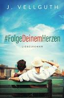 https://www.amazon.de/FolgeDeinemHerzen-Liebesroman-J-Vellguth-ebook/dp/B01H2MXIAW