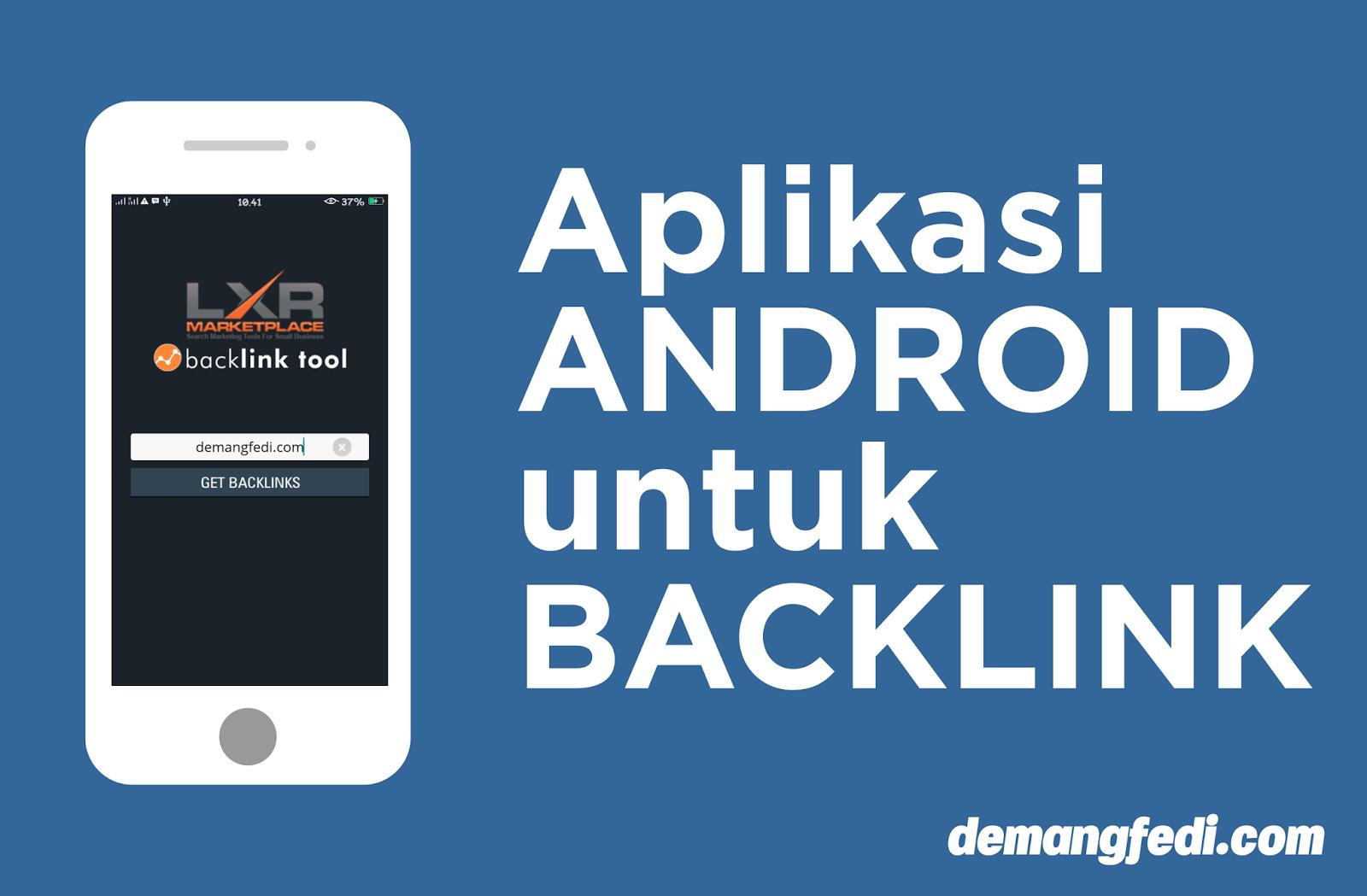 6 Aplikasi Android Terbaik Untuk Baclink dan SEO