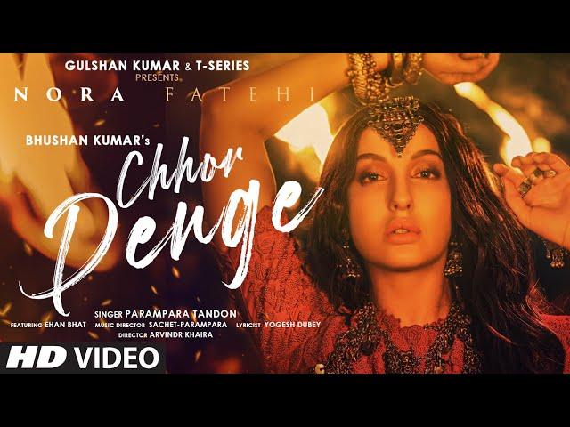 Chhod Denge Lyrics - Nora Fatehi  Parampara Thakur