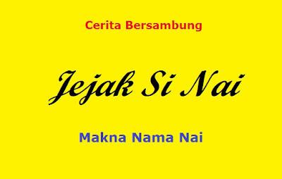Makna Nama Nai