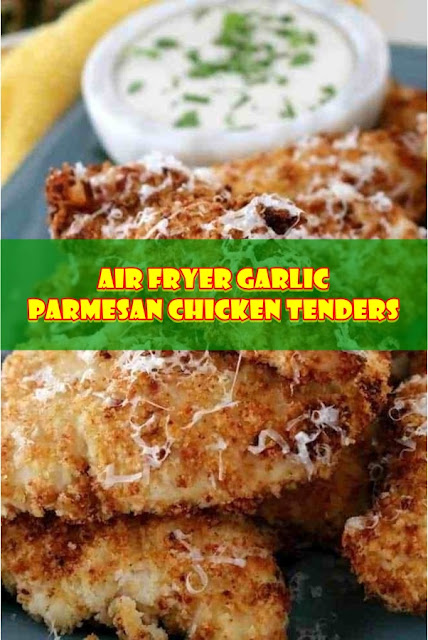#Air #Fryer #Garlic #Parmesan #Chicken #Tenders