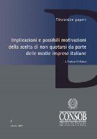 Implicazioni e possibili motivazioni della scelta di non quotarsi da parte delle medie imprese italiane