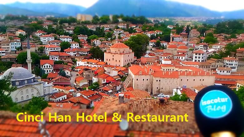 Safranbolu Cinci HanHotel & Restaurant