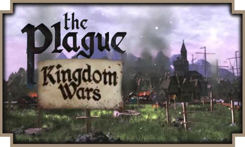 The Plague Kingdom Wars Early Game Setup Download