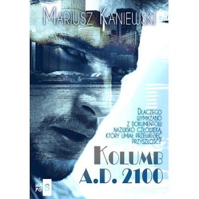 Kolumb-A.D. 2100 [ZAPOWIEDŹ PATRONACKA]