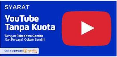 Syarat Lihat Youtube Tanpa Kuota di Kartu XL
