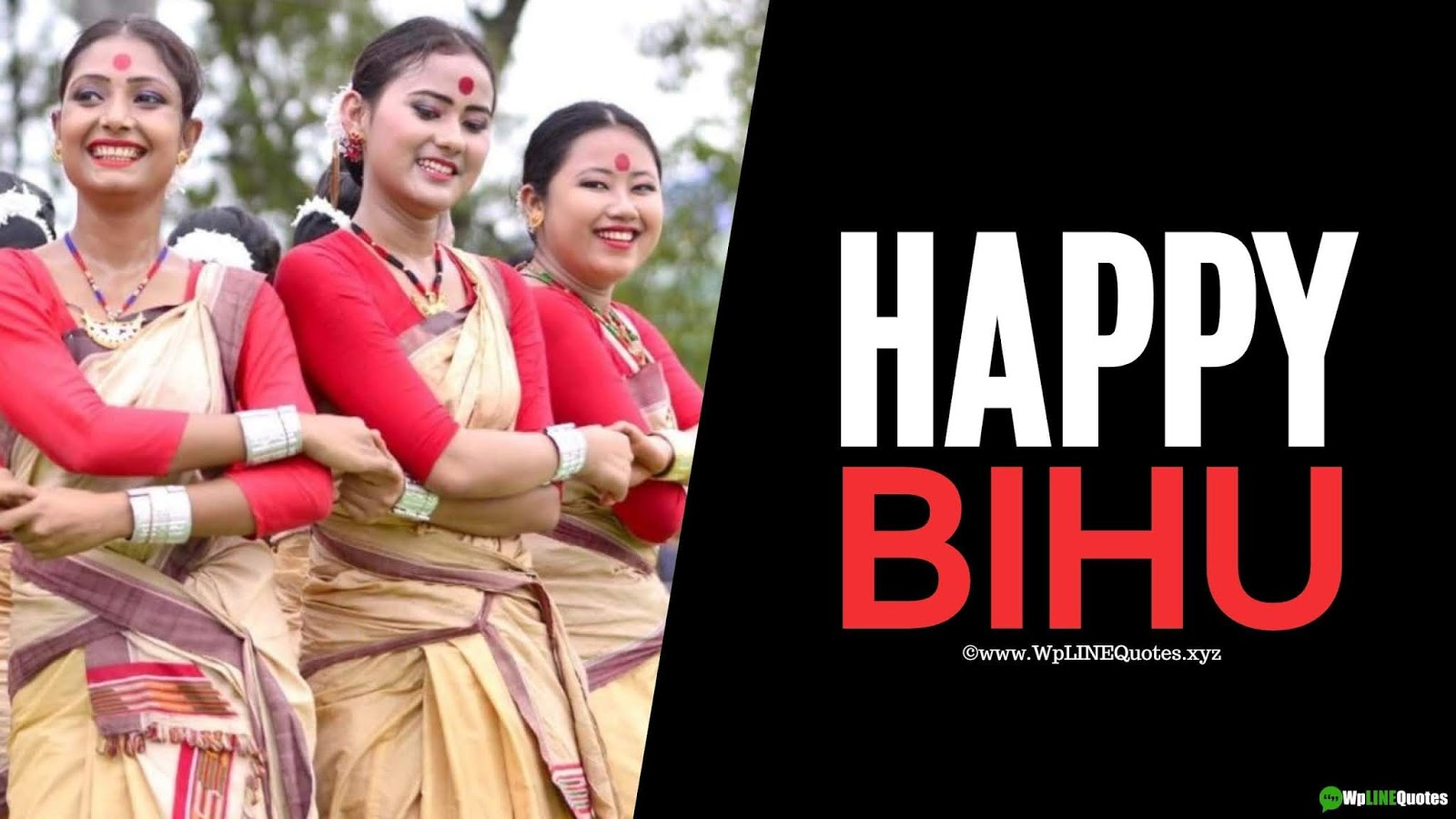Bihu Wishes, Messages, Greetings, Quotes, History, Images, Photos, Pictures, Wallpaper For Whatsapp Status & Facebook