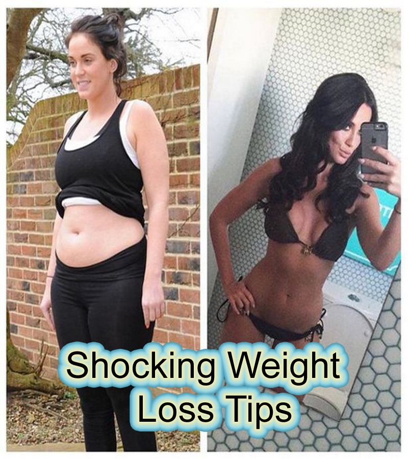 Shocking Weight Loss Tips