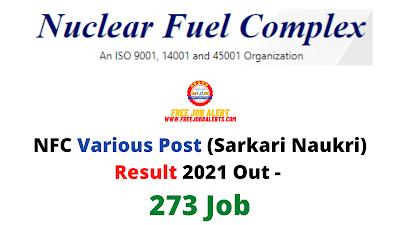 Sarkari Result: NFC Various Post (Sarkari Naukri) Result 2021 Out - 273 Job