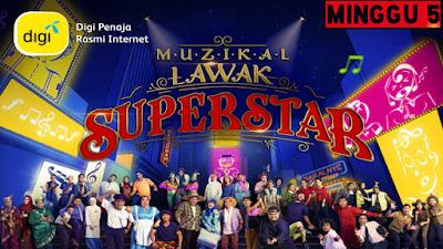 Live Streaming Muzikal Lawak Superstar 2019 Minggu 5