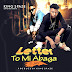 Music) 2Jay - Letter To Mi Abaga (Prod By Kingspaze)