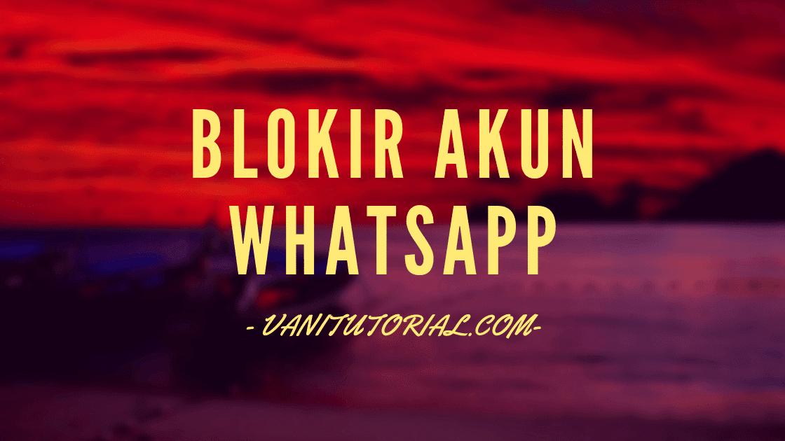 Cara Mengetahui Whatsapp Kita Diblokir Seseorang