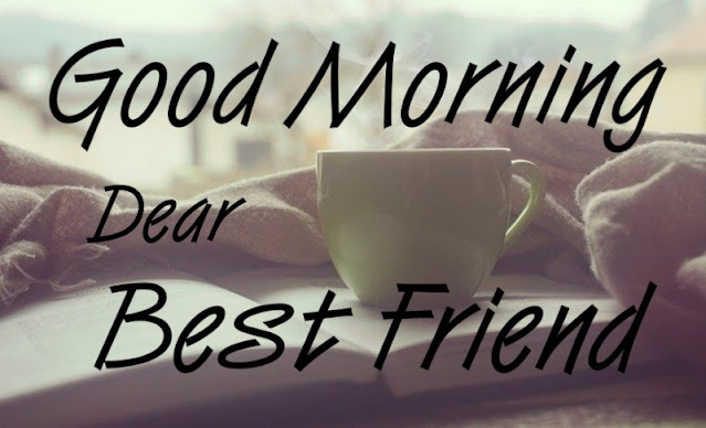 good morning images for best friend
