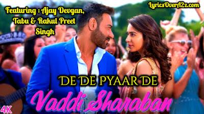 Vaddi Sharaban - ( De De Pyaar De 2019 ) | Lyrics | Ajay Devgan | Sunidhi Chauhan