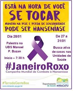 PREFEITURA DE MIRACATU REALIZA CAMPANHA JANEIRO ROXO CONTRA A HANSENÍASE