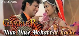हम उनसे मोहब्बत Hum Unse Mohabbat Karke Lyrics