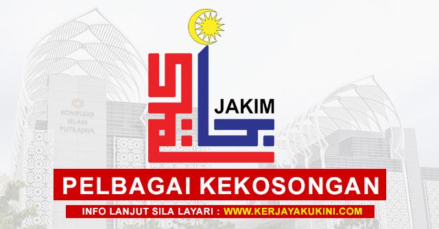 Jabatan Kemajuan Islam Malaysia (JAKIM) Buka Pengambilan Pelbagai Kekosongan Jawatan Terkini Seluruh Malaysia ~ Minima PMR Layak Memohon!
