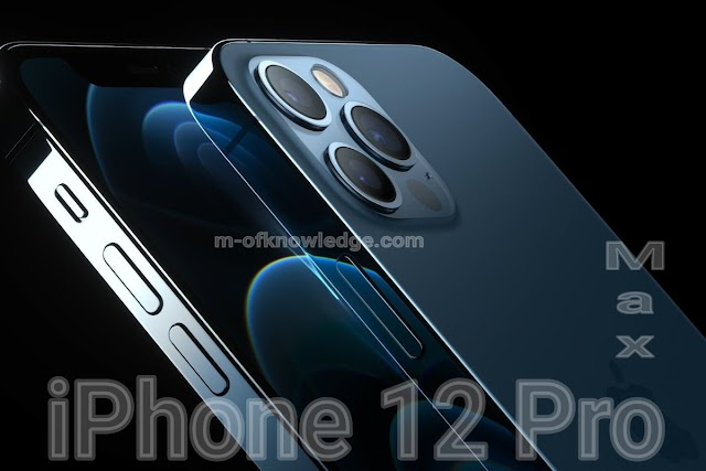 مميزات و مواصفات هاتف آيفون iPhone 12 Pro و iPhone 12 Pro Max