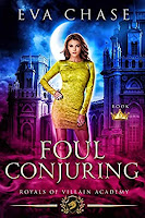 FOUL CONJURING ROYALS OF VILLAIN ACADEMY [6 di 8] Eva Chase