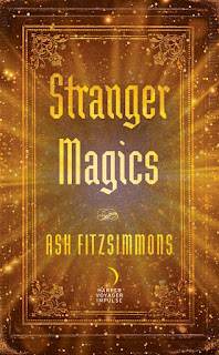 Interview with Ash Fitzsimmons, author of Stranger Magics