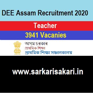 DEE Assam Recruitment 2020 - LP And UP Teacher (3941 Posts) Apply Online