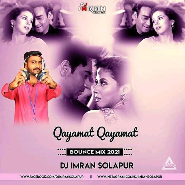 QYAMAT QYAMAT (BOUNCE MIX) - DJ IMRAN SOLAPUR