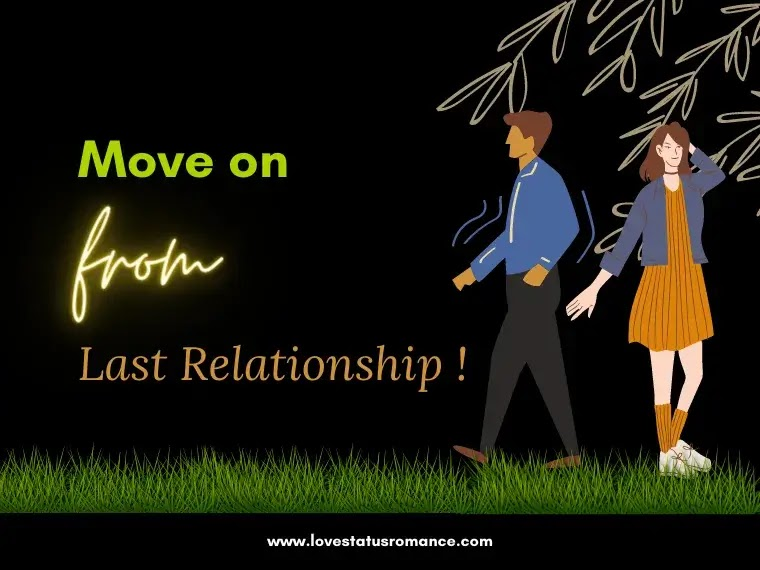 Move on from Last Relationship, Letting Go of a Relationship