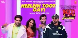 Heelein Toot Gayi Lyrics - Indoo Ki Jawani