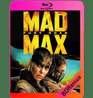 MAD MAX: FURIA EN LA CARRETERA (2015) BDREMUX 1080P MKV ESPAÑOL LATINO