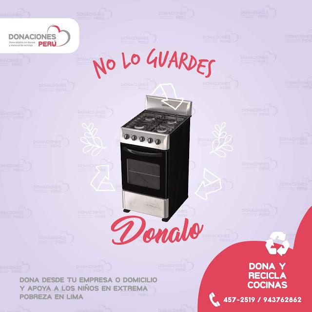 Dona cocinas - Dona Perú - Recicla cocinas - Dona y recicla - Recicla y dona - Donaciones Perú