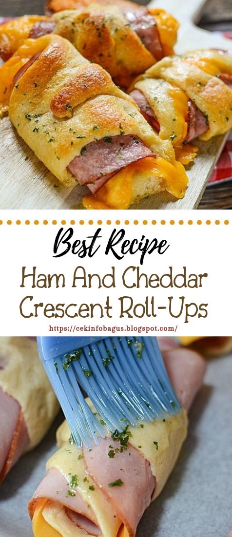 Ham And Cheddar Crescent Roll-Ups #dinnerrecipe #food #amazingrecipe