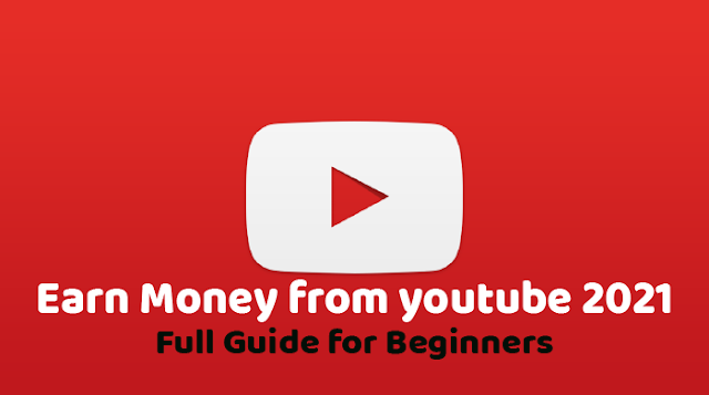 How to earn money from youtube channel 2021