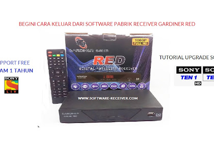 Gardiner RED Open Sony Ten 1 HD via Scam - tutorial upgrade 2x