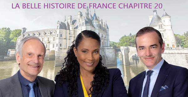 LA BELLE HISTOIRE DE FRANCE CHAPITRE 20 : FRANÇOIS 1ER, ROI DE CHIMÈRES ? (ÉMISSION DU 23 MAI 2021)
