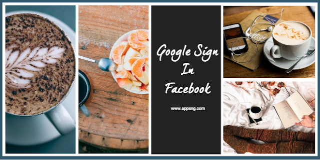 Google sign me in to Facebook