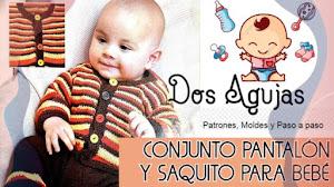 Pantalón y saquito para bebe 🥰 Dos agujas 🥰 Para 6 meses