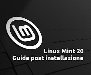 Linux Mint 20: Guida post installazione