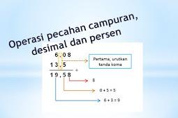 Materi ke-2 Matematika SD Kelas 5: Cara Penjumlahan dan Pengurangan Pecahan Campuran, desimal dan Persen