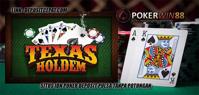 Poker Deposit Pulsa Pokerwin88