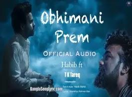 Ovimani Prem Lyrics Habib feat T K Tareq