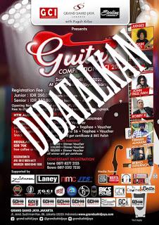 """Pengumuman """"Pembatalan"""" acara guitar GCI Competition 21 Juni 2020, dikarenakan PSBB Covid 19"""