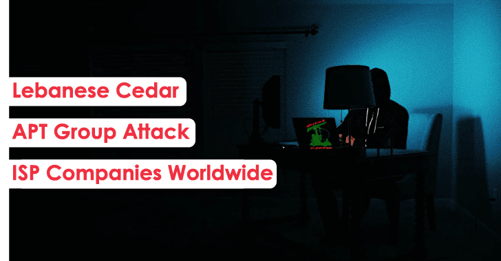 Lebanese Cedar APT group Attack ISP Companies Worldwide