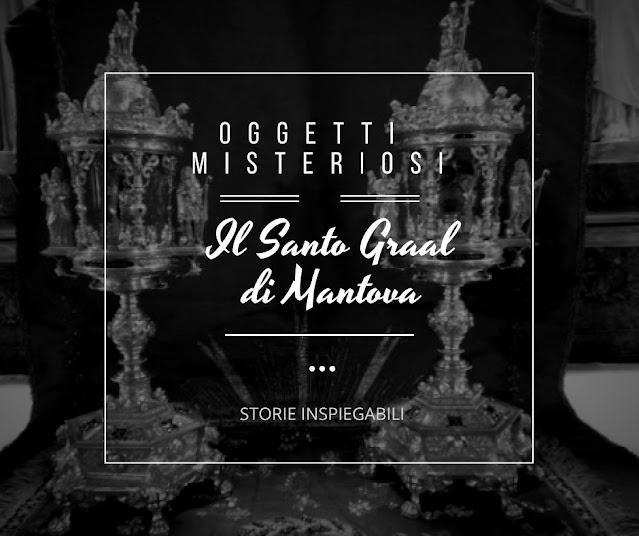 Il Santo Graal di Mantova