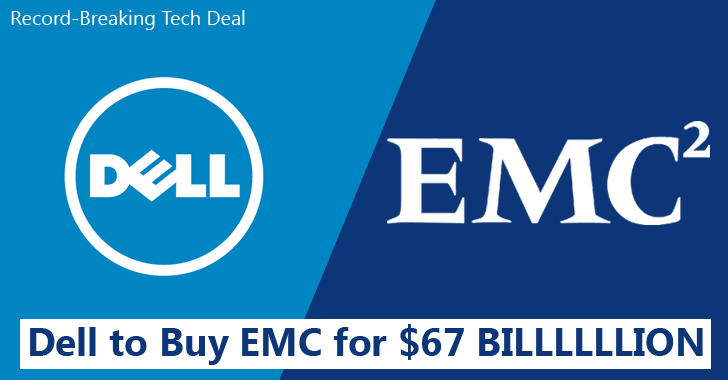 Record-Breaking Deal: Dell to Buy EMC for $67 Billion