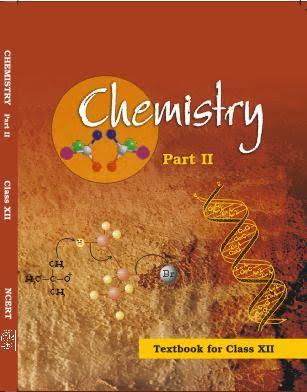 NCERT CLASS 12 CHEMISTRY PART 2