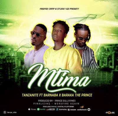 Audio | Tanzanite Ft. Barnaba X Baraka The Prince - Mtima